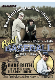 Reel Baseball - Baseball Films from the Silent Era