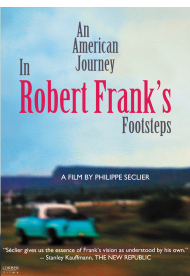 An American Journey: In Robert Frank's Footsteps