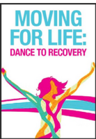 Moving For Life: Dance to Recovery