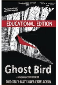 Ghost Bird - Educational Edition