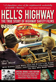 Hell's Highway (plus Signal 30, Highways of Agony, Options to Live)