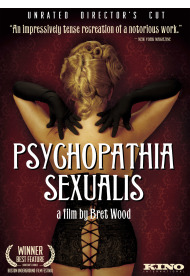 Psychopathia Sexualis (Unrated Director's Cut)